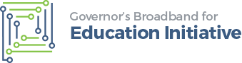 Welcome to the Governor's State Broadband for Education Initiative